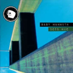 Baby Mammoth - Octo Muck