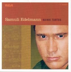 Samuli Edelmann - Kaikki Tahtoo
