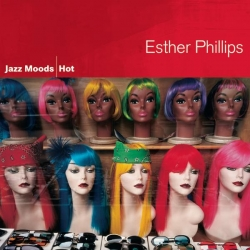 Esther Phillips - Jazz Moods - Hot