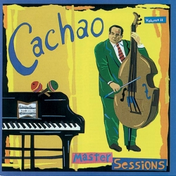 Cachao - Master Sessions Vol. Ii