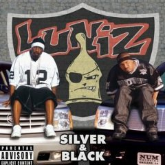 Luniz - Silver And Black