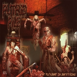 Putrid Pile - The Pleasure In Suffering