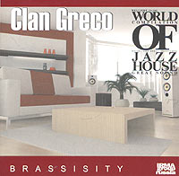 Clan Greco - Brassisity