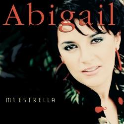 Abigail - Mi Estrella