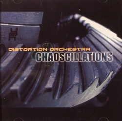 Distortion Orchestra - Chaoscillations