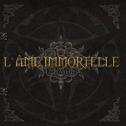 L'Ame Immortelle - 10 Jahre (Best Of)