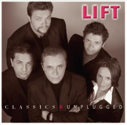 Lift - Classics & Unplugged