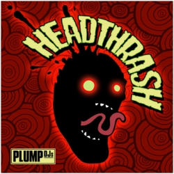 Plump Djs - Headthrash