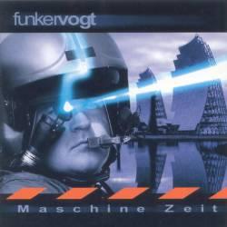 Funker Vogt - Maschine Zeit