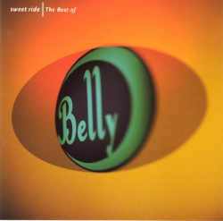 Belly - Sweet Ride | The Best Of Belly