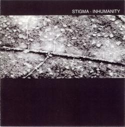 Stigma - Inhumanity