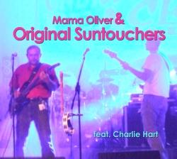 Mama Oliver - Mama Oliver & Original Suntouchers Feat. Charlie Hart