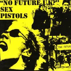Sex Pistols - No Future U.K?