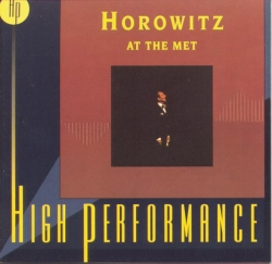 Vladimir Horowitz - Horowitz At The Met