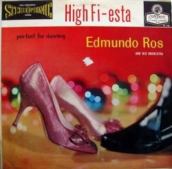 Edmundo Ros & His Orchestra - High Fi-Esta: Perfect For Dancing