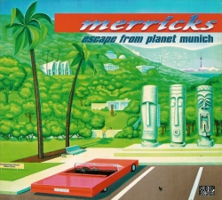 Merricks - Escape From Planet Munich