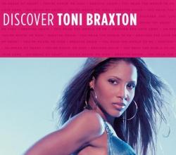 Toni Braxton - Discover Toni Braxton
