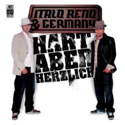 Italo Reno & Germany - Hart aber Herzlich