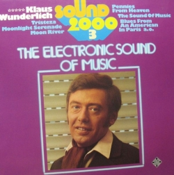 Klaus Wunderlich - Sound 2000 (The Electronic Sound Of Music)