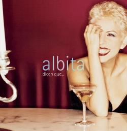 Albita - Dicen Que...