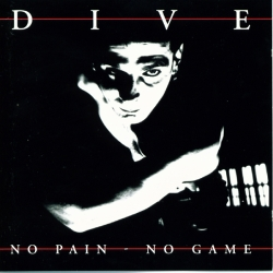 Dive - No Pain - No Game