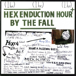 The Fall - Hex Enduction Hour +