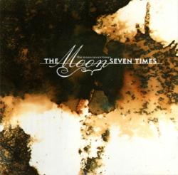 The Moon Seven Times - The Moon Seven Times