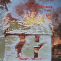 fIREHOSE - Ragin', Full-On
