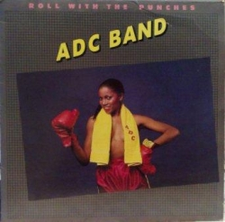 ADC Band - Roll With The Punches