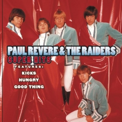 Paul Revere & The Raiders - Super Hits