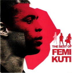 Femi Kuti - The Best Of Femi Kuti