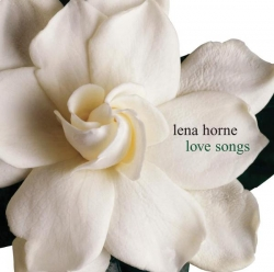 Lena Horne - Love Songs