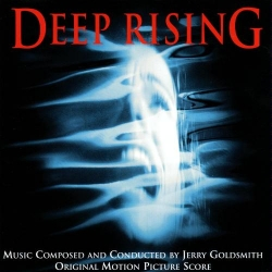 Jerry Goldsmith - Deep Rising (Original Motion Picture Score)