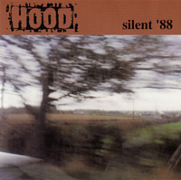 Hood - Silent '88