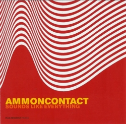 AmmonContact - Sounds Like Everything