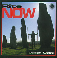 Julian Cope - Rite Now