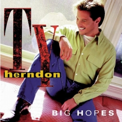 Ty Herndon - Big Hopes