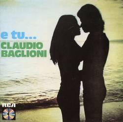 Claudio Baglioni - E Tu...
