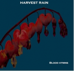 Harvest Rain - Blood Hymns