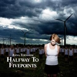 Anna Ternheim - Halfway To Fivepoints