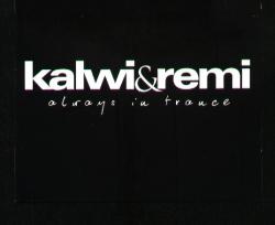 Kalwi & Remi - Always In Trance