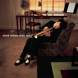 Mark Isham - Blue Sun