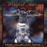 Individual Totem - Mind Sculptures Flesh