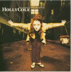 Holly Cole - Romantically Helpless