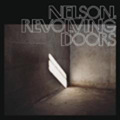 Nelson - Revolving Doors