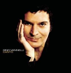 Gino Vannelli - Canto