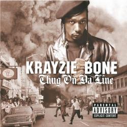 Krayzie Bone - Thug On Da Line (explicit)