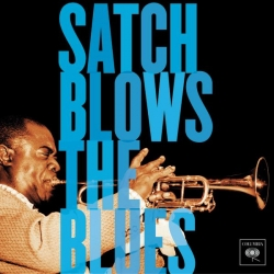 Louis Armstrong - Satch Blows The Blues
