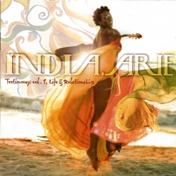 India.Arie - Testimony: Vol. 1, Life & Relationships
