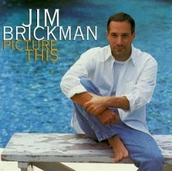 Jim Brickman - Picture This